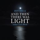 映画「光」サウンドトラック/Jeff Mills