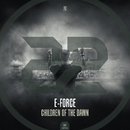 Children Of The Dawn/E-Force