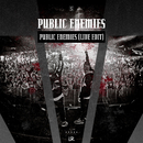 Public Enemies (Live Edit)/Public Enemies