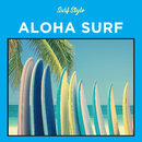 SURF STYLE -ALOHA-/SURF STYLE SOUNDS
