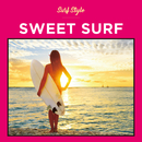 SURF STYLE -SWEET-/SURF STYLE SOUNDS