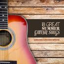 ログハウスでロッキングチェアに身を委ね聴きたいギター曲集 - 18 Great Summer Guitar Songs Acoustic Solos and Classic Guitar Compositions/V.A.