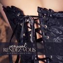 カクテルと甘い誘惑の夜にホットなラウンジミュージック - Sensual Rendez-Vous 30 Hottest Lounge Tunes/V.A.