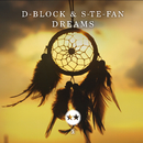Dreams/D-Block & S-te-Fan