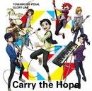 Carry the Hope(TV size)/THE HIGH CADENCE(小野田坂道/今泉俊輔/鳴子章吉/手嶋純太/青八木 一/鏑木一差)