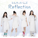 Reflection/ミルキィホームズ