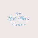 mao Best Album ~voice~/mao