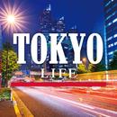 LIFE-TOKYO-/V.A.