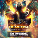 Essence of Eternity (Reverze Anthem 2018)/Da Tweekaz