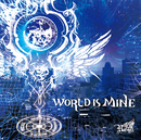 WORLD IS MINE/Royz
