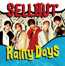 Rainy Days/SELLOUT