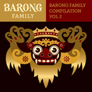 Yellow Claw presents Barong Family Compilation vol.2/V.A.
