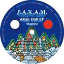 Asian Dub EP Chapter.1/J.A.K.A.M. a.k.a. MOOCHY