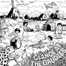 GLANCE AT THE GAUDIES/ガウディーズ