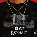 CROSSIN'/BLAZE&CENE