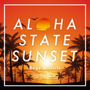 ALOHA STATE SUNSET~boys&girls~/Relaxing Sounds Productions