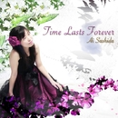 Time Lasts Forever/指田 愛