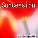 サクセション/Music Kamuis