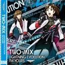LIGHTNING EVOLUTION/TWO-MIX