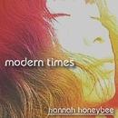modern times/hannah honeybee