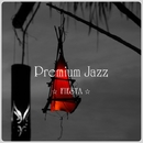 Premium Jazz ☆FIESTA☆/Grace of The Earth