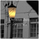 Premium Jazz ☆SORROW☆/Grace of The Earth