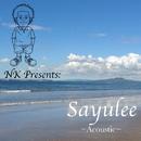 NK Presents SAYULEE (Acoustic)/SAYULEE