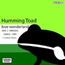 Love Wonderland/Humming Toad