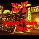Down town blues/THE FREE'Z