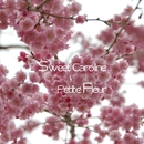Sweet Caroline ~ Petite Fleur/B.B.Breeze By Bossa