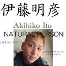 NATURAL PERSON/伊藤明彦