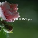 VIOLIN's plus ~ GHIBLI MUSIC (jazzy)/worldwide music ave.