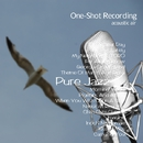 One-Shot recording ~ Pure Jazz/acoustic air