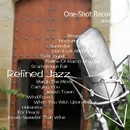 One-Shot recording ~ Refined Jazz/acoustic air