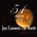 "Jazz Connects the World ""51 selections""/Various Artists"