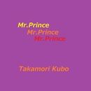 Mr.P R I N C E/久保隆盛