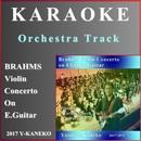 (カラオケ) ブラームス ヴァイオリン協奏曲 On E.Guitar/金子泰久