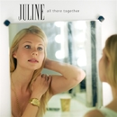 All There Together/JULINE