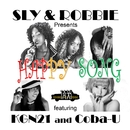 HAPPY SONG feat KGN21 and Coba-U/SLY&ROBBIE