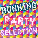 RUNNING PARTY SELECTION/V.A.
