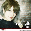 Strength(TVサイズ)/Fuki