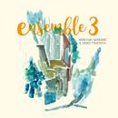 EnsembleIII/岩垂徳行&土屋玲子