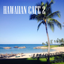 HAWAIIAN CAFÉ 2/VARIOUS