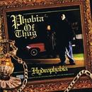 HYDROPHOBIA/PHOBIA OF THUG