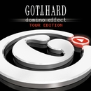 DOMINO EFFECT TOUR EDITION/GOTTHARD