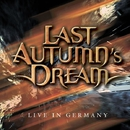 LIVE IN GERMANY/LAST AUTUMN'S DREAM