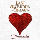DREAMCATCHER/LAST AUTUMN'S DREAM