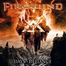 DAYS OF DEFIANCE/FIREWIND
