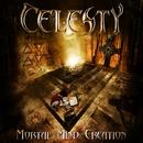 MORTAL MIND CREATION/CELESTY