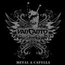METAL A CAPELLA/VAN CANTO